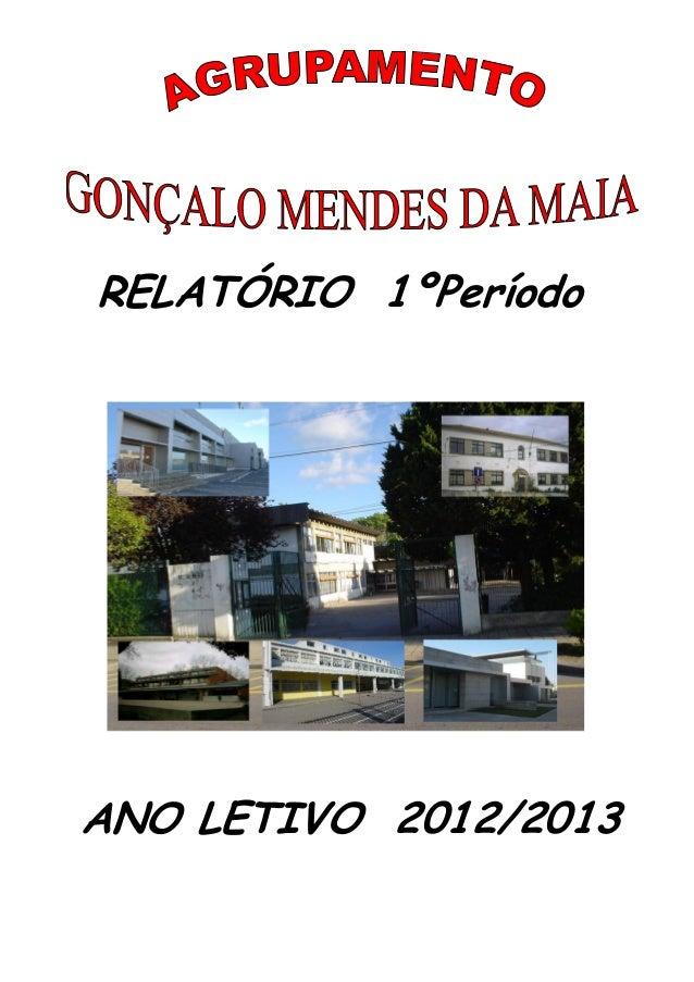 RELATÓRIO 1ºPeríodo ANO LETIVO 2012/2013