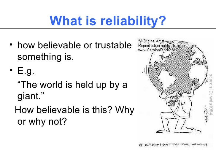 validity credibility reliability essay 10 tips for telling if an article contains reliable information  excerpts from  angry, no name people, consider the validity of the argument  as mentioned  above, a reliable article includes references so the reader can  wrong when  writting an accademic essay some articles are just unreliable out there.