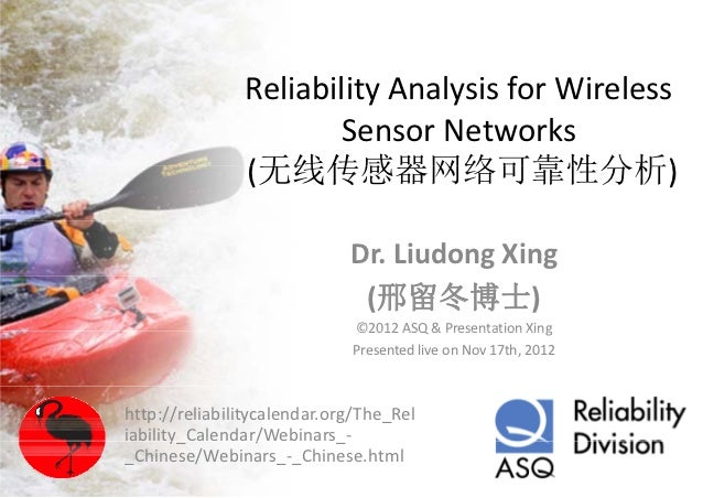 Reliability Analysis for Wireless                       Sensor Networks               (无线传感器网络可靠性分析)                      ...