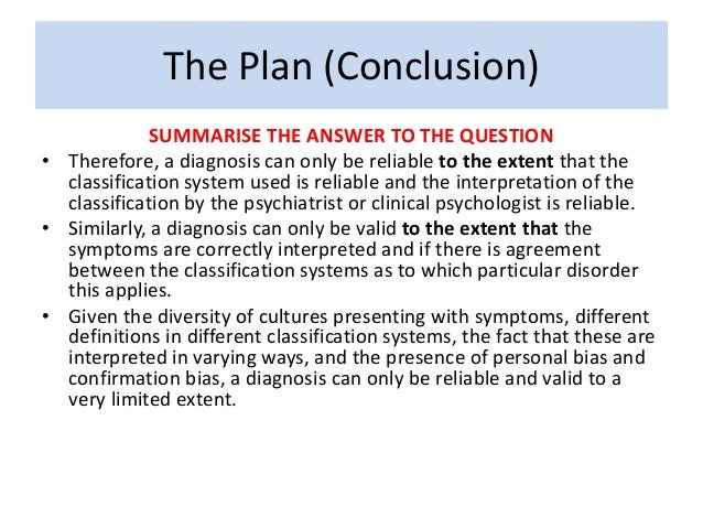 essay plan for to what extent can diagnosis be reliable and valid  11