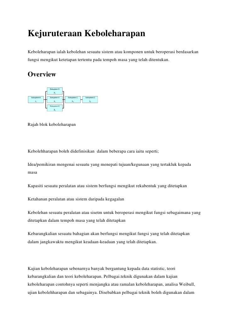 Kejuruteraan KeboleharapanKeboleharapan ialah kebolehan sesuatu sistem atau komponen untuk beroperasi berdasarkanfungsi me...