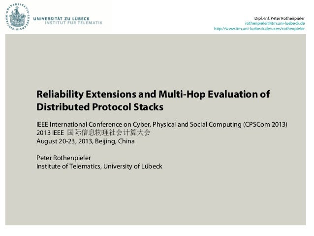 Reliability Extensions and Multi-Hop Evaluation of Distributed Protocol Stacks IEEE International Conference on Cyber, Phy...