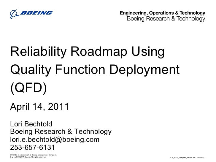 how to correctly use quality functional deployment Quality function deployment (qfd) uses a house of quality to translate   maintained 'when a firm successfully formulates and implements a value-creating.