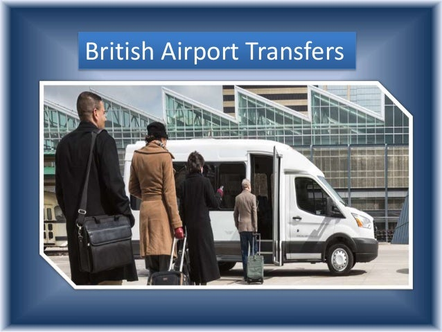 Excellent British Airport Transfers Service