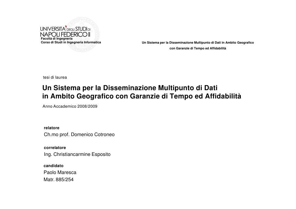 Facoltà di Ingegneria Corso di Studi in Ingegneria Informatica   Un Sistema per la Disseminazione Multipunto di Dati in Am...