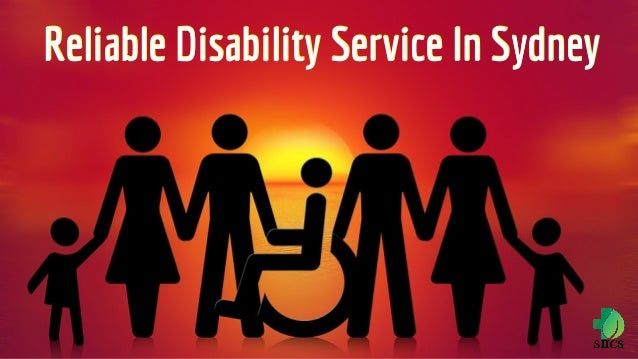 Reliable Disability Service In SydneyReliable Disability Service In Sydney