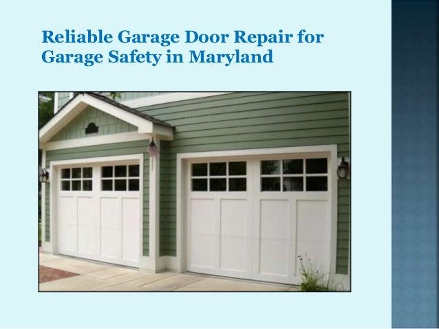 Delicieux Reliable Garage Door Repair For Garage  Safety In Maryland 1 638?cbu003d1442308506