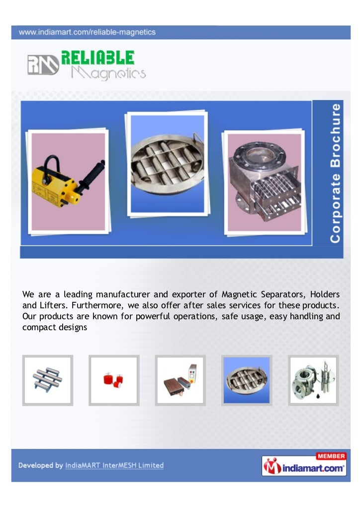 We are a leading manufacturer and exporter of Magnetic Separators, Holdersand Lifters. Furthermore, we also offer after sa...
