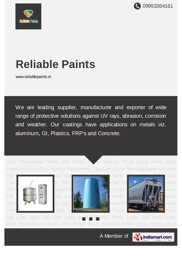 09953364161A Member ofReliable Paintswww.reliablepaints.inIndustrial Paints Epoxy High Build Finish Paint Polyurethane Pri...