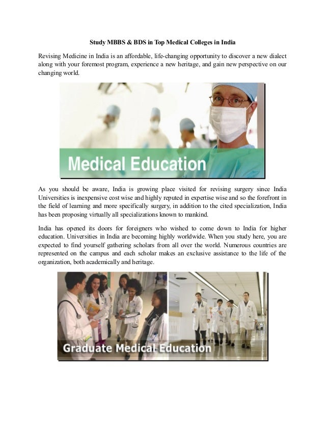 Study MBBS & BDS in Top Medical Colleges in India Revising Medicine in India is an affordable, life-changing opportunity t...
