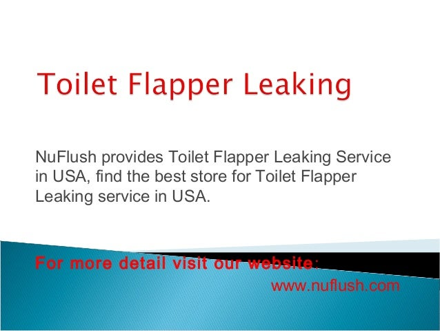 toto toilet flapper leaking.  3 NuFlush provides Toilet Flapper Leaking Reliable Toto Fill Valve Service with Affordable Price