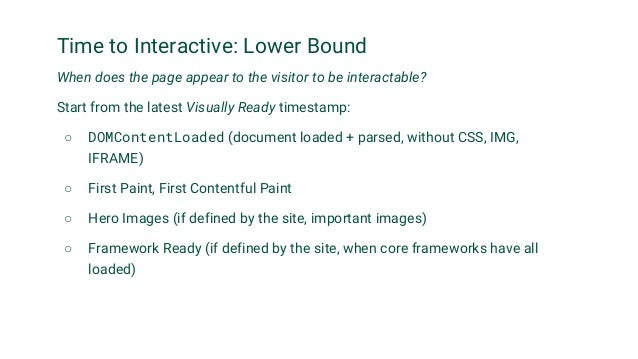 Input Latency Measuring bad user experiences ● Interactions (scrolls, clicks, keys) may be delayed by script, layout and o...
