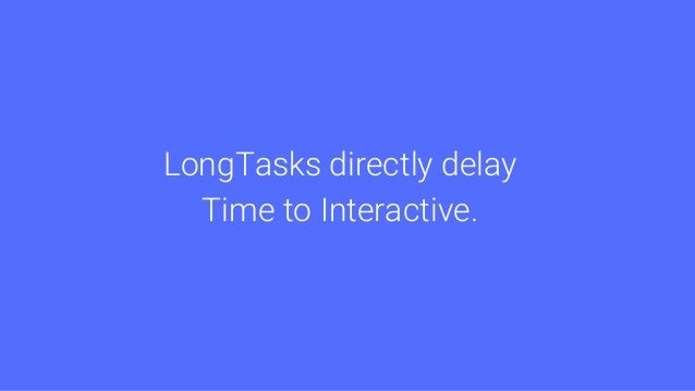 Mobile devices could see 12x LongTask time as Desktop.
