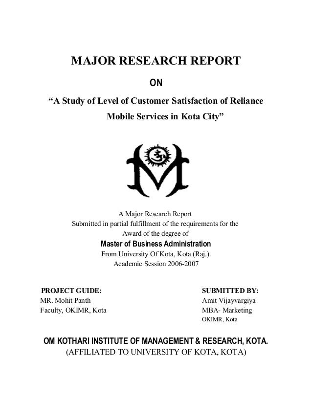 "MAJOR RESEARCH REPORT                                     ON  ""A Study of Level of Customer Satisfaction of Reliance      ..."