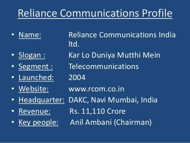 conclusion of reliance communication telecom View the basic rcombo stock chart on yahoo finance change the date range, chart type and compare reliance communications ltd against other companies.