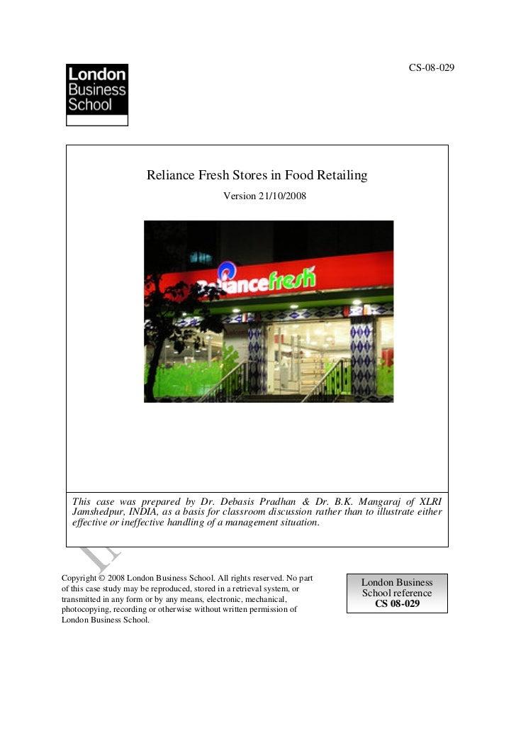 CS-08-029                       Reliance Fresh Stores in Food Retailing                                             Versio...