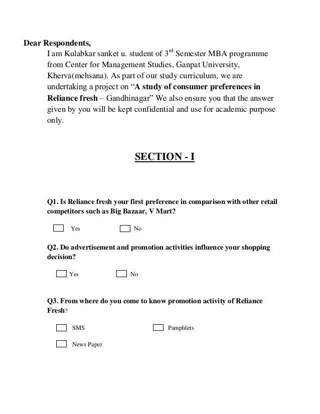 Dear Respondents, I am Kulabkar sanket u. student of 3rd Semester MBA programme from Center for Management Studies, Ganpat...