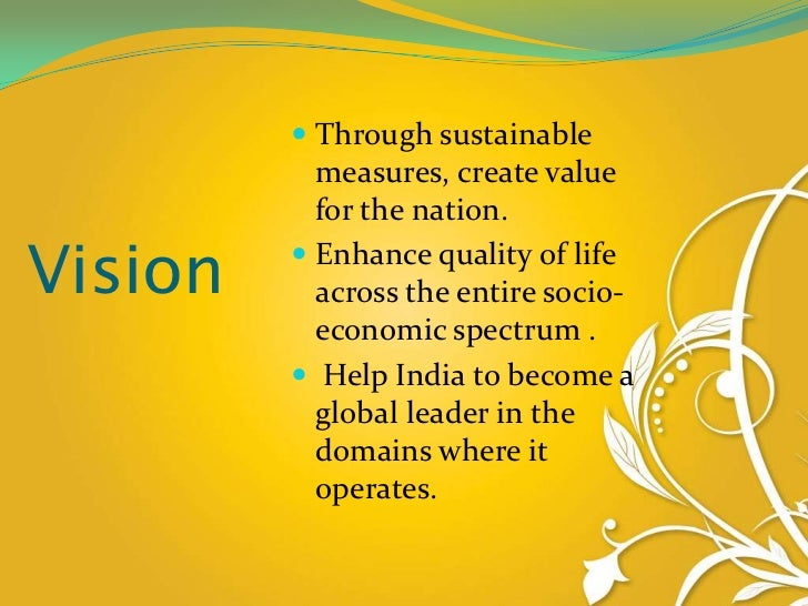 mission and vision of reliance industries Mission statement of amul in: business and management submitted by meghalshetty words 930 pages 4  we will discuss organizational vision, mission, purpose.