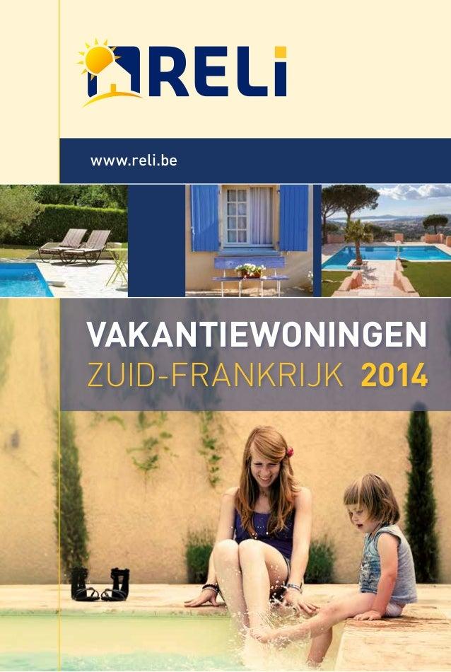www.reli.be  VAKANTIEWONINGEN ZUID-FRANKRIJK 2014
