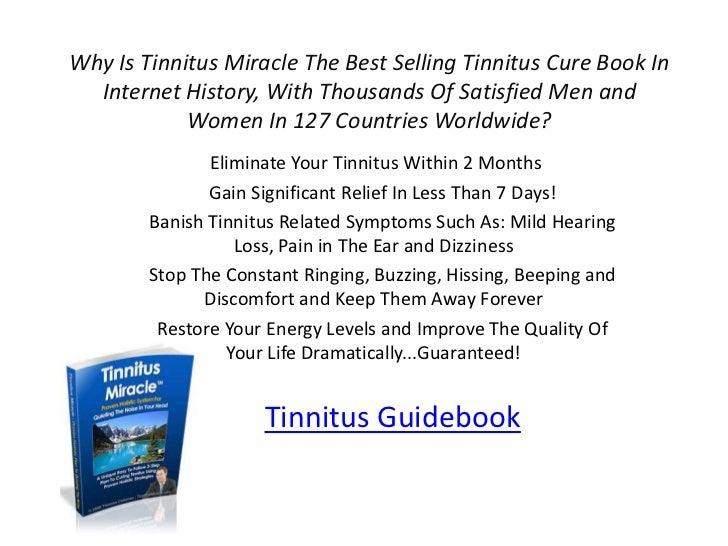 Why Is Tinnitus Miracle The Best Selling Tinnitus Cure Book In  Internet History, With Thousands Of Satisfied Men and     ...