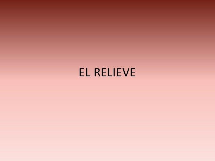 EL RELIEVE<br />