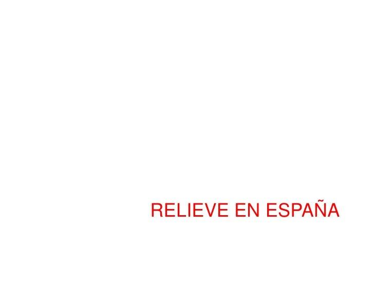 RELIEVE EN ESPAÑA<br />