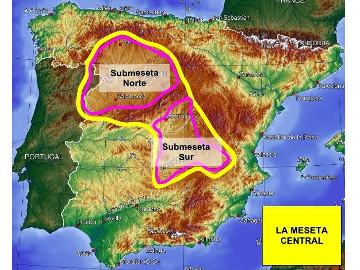 LA MESETA CENTRAL Submeseta Norte Submeseta Sur