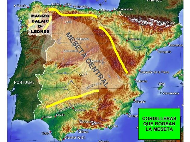MESETA CENTRAL CORDILLERAS QUE RODEAN LA MESETA MACIZO GALAICO-LEONÉS