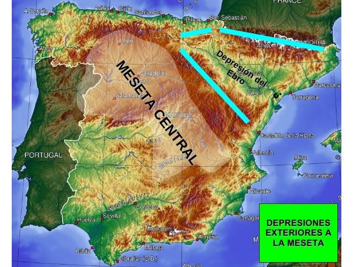 DEPRESIONES EXTERIORES A LA MESETA Depresión del Ebro C.  MESETA CENTRAL