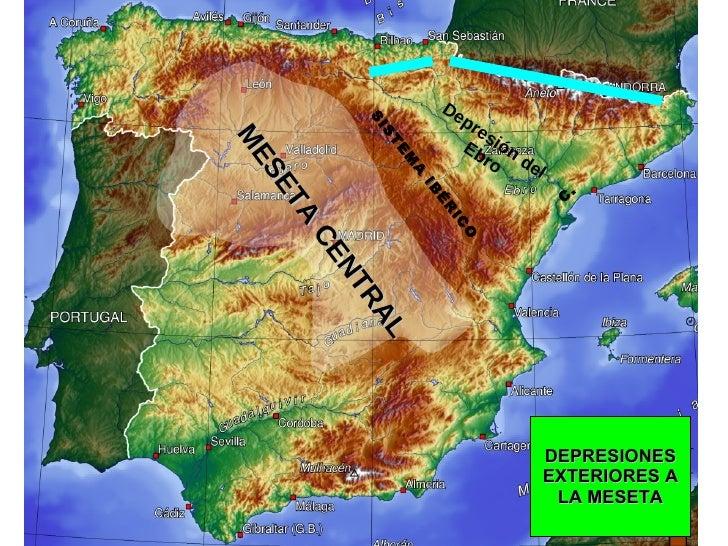 DEPRESIONES EXTERIORES A LA MESETA Depresión del Ebro C.  SISTEMA IBÉRICO MESETA CENTRAL