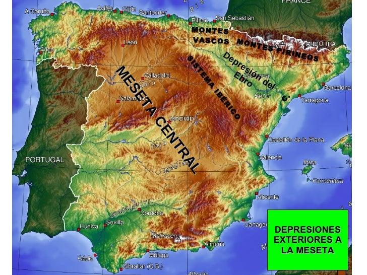 MESETA CENTRAL DEPRESIONES EXTERIORES A LA MESETA Depresión del Ebro MONTES  VASCOS C.  MONTES PIRINEOS SISTEMA IBÉRICO