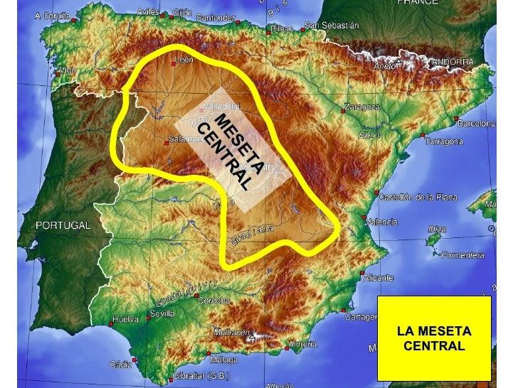 LA MESETA CENTRAL MESETA CENTRAL