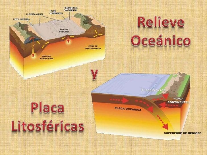 Relieve Oceánico<br />y<br />Placa Litosféricas<br />