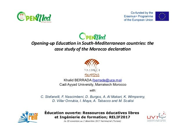 Opening-upEduca.oninSouth-Mediterraneancountries:the casestudyoftheMoroccodeclara.on Khalid BERRADA (berrada@u...