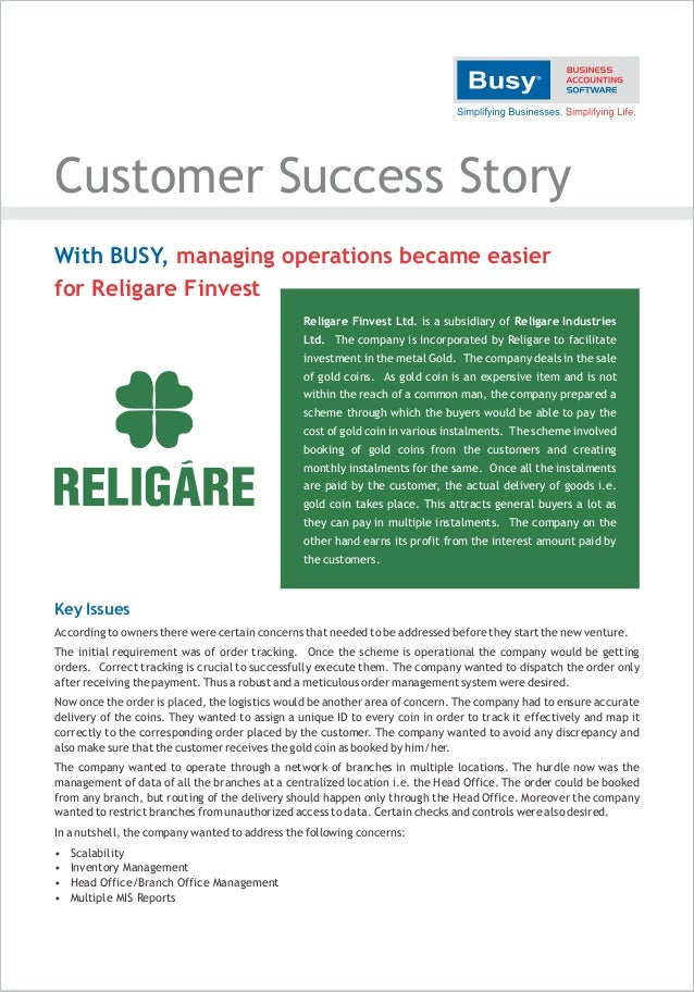Customer Success Story Key Issues According to owners there were certain concerns that needed to be addressed before they ...