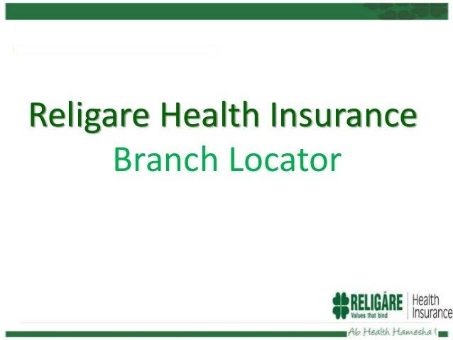 Religare Health Insurance Branch Locator