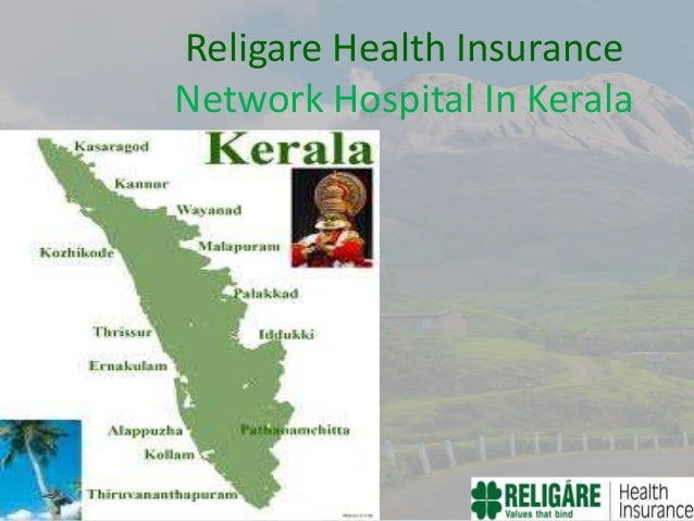 Religare Health Insurance Network Hospital In Kerala