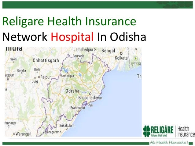 Religare Health Insurance Network Hospital In Odisha