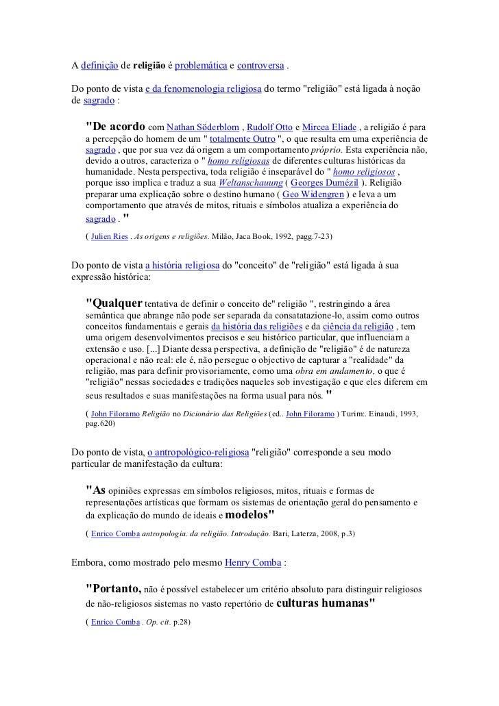 """A definição de religião é problemática e controversa .Do ponto de vista e da fenomenologia religiosa do termo """"religião"""" e..."""