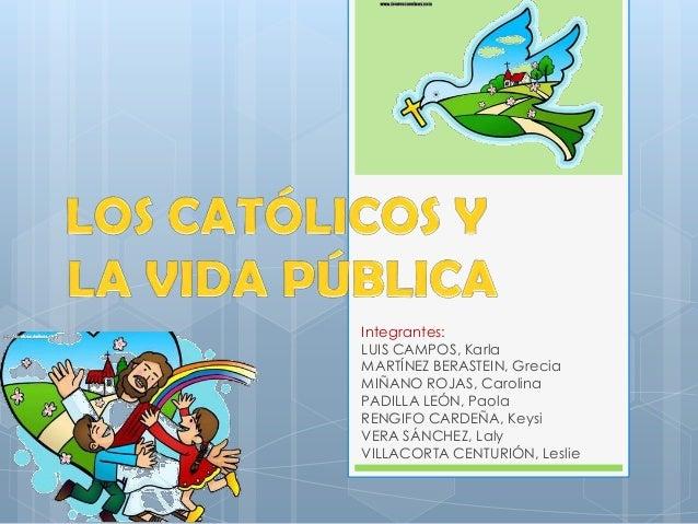 Integrantes: LUIS CAMPOS, Karla MARTÍNEZ BERASTEIN, Grecia MIÑANO ROJAS, Carolina PADILLA LEÓN, Paola RENGIFO CARDEÑA, Key...