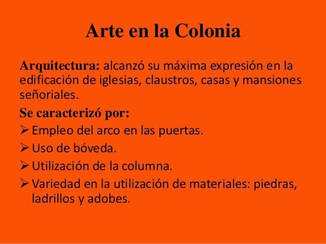 Religi n educaci n y cultura colonial for Investigar sobre la arquitectura