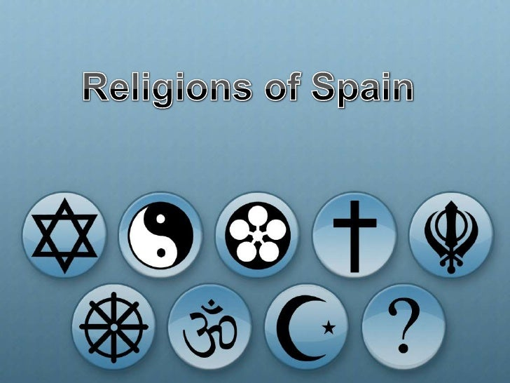 Religions in Spain<br />Religions of Spain<br />