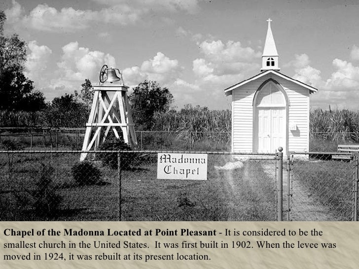 Chapel of the Madonna Located at Point Pleasant  - It is considered to be the smallest church in the United States.  It wa...