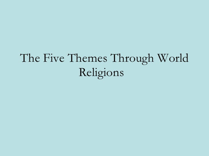 The Five Themes Through World Religions