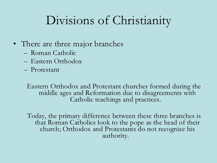 an overview of the different divisions of christianity Christendom, or the christian world, has several meanings in a cultural sense it refers to the worldwide community of christians, adherents of christianity this community numbers in the billions of people of the world population, and is spread across many different nations and ethnic groups.