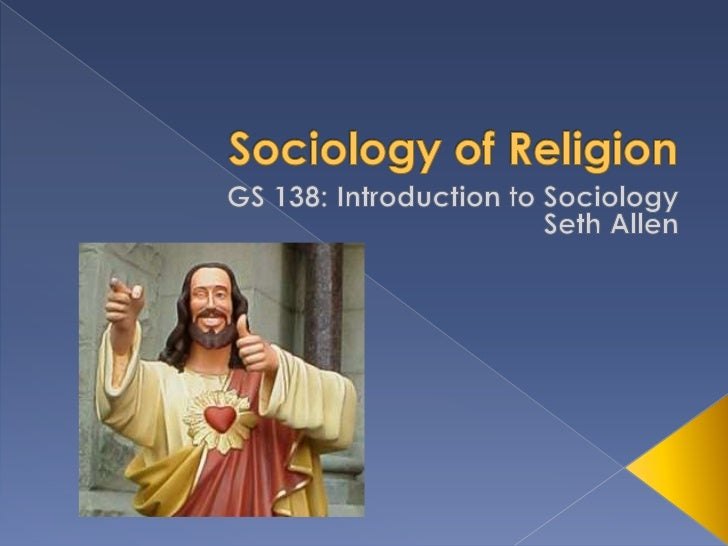  Religion in Historical Perspective Sociological Perspectives on Religion Types of Religious Organization Trends in Re...