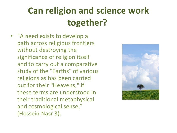 religion and the environment   can religion and science
