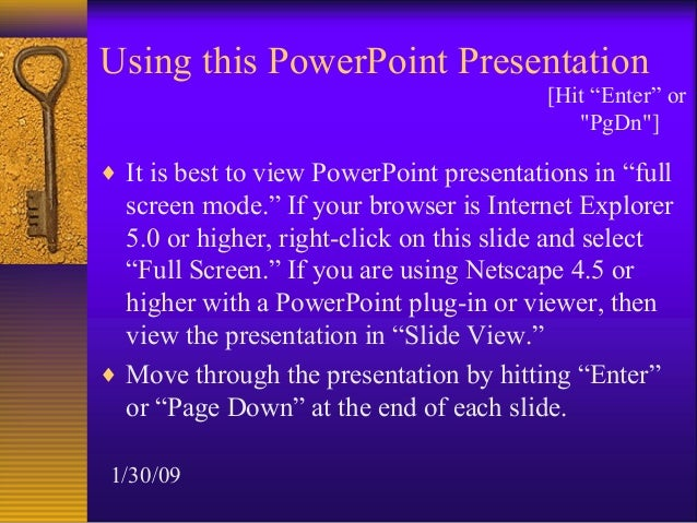 """Using this PowerPoint Presentation                                          [Hit """"Enter"""" or                               ..."""