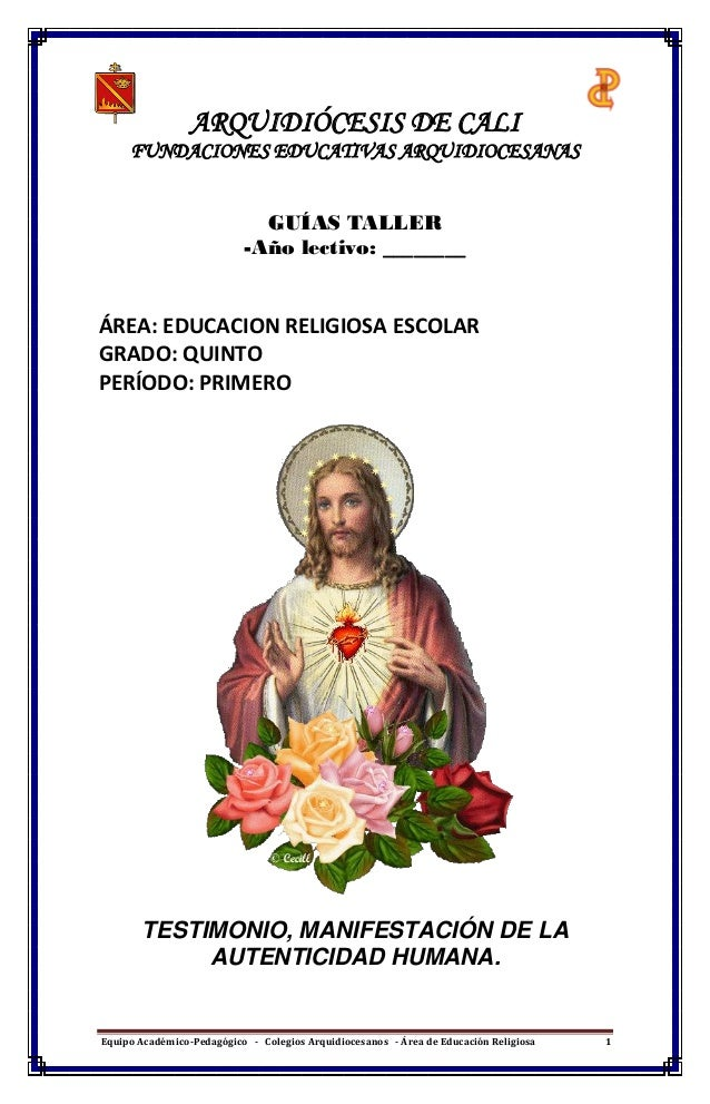 Equipo Académico-Pedagógico - Colegios Arquidiocesanos - Área de Educación Religiosa 1 ARQUIDIÓCESIS DE CALI FUNDACIONES E...