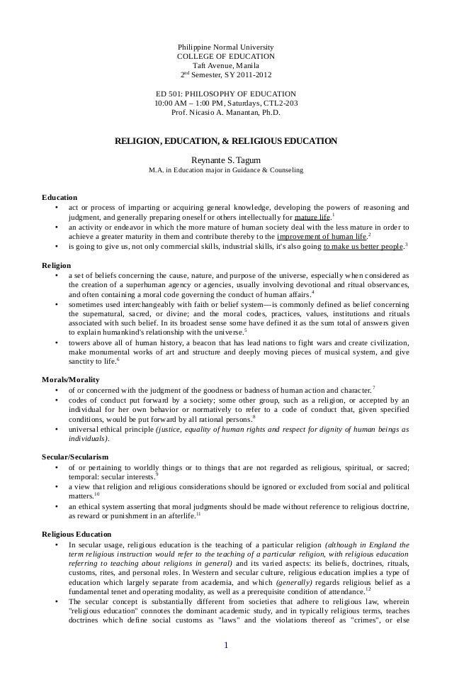 Philippine Normal University COLLEGE OF EDUCATION Taft Avenue, Manila 2nd Semester, SY 2011-2012 ED 501: PHILOSOPHY OF EDU...